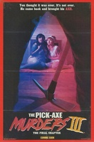 The Pick-Axe Murders Part III: The Final Chapter movie poster (2014) picture MOV_1ae733b6