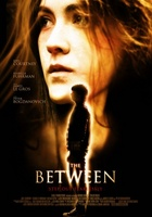 The Between movie poster (2012) picture MOV_1b236584