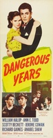 Dangerous Years movie poster (1947) picture MOV_1b460d55