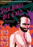 Sick Birds Die Easy movie poster (2013) picture MOV_1b769cbc