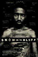 Snow on Tha Bluff movie poster (2011) picture MOV_1bc02ab8