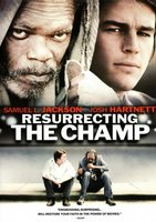 Resurrecting the Champ movie poster (2007) picture MOV_1bc560fc