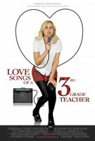 Love Songs of a Third Grade Teacher movie poster (2010) picture MOV_1be1d165