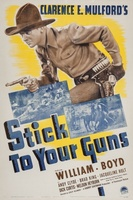 Stick to Your Guns movie poster (1941) picture MOV_1be74050
