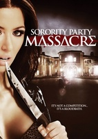 Sorority Party Massacre movie poster (2013) picture MOV_1c0375a3