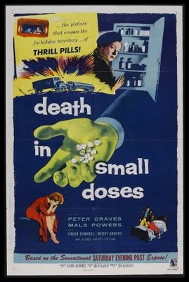Death in Small Doses movie poster (1957) poster MOV_1cacf57f