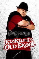 Kickin It Old Skool movie poster (2007) picture MOV_1cdd91ef