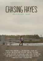 Chasing Hayes movie poster (2014) picture MOV_1ce17991