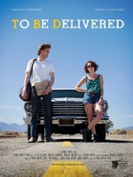 To Be Delivered movie poster (2013) picture MOV_1d17122a