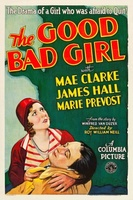 The Good Bad Girl movie poster (1931) picture MOV_1d6e73a4