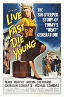 Live Fast, Die Young movie poster (1958) picture MOV_1da57986
