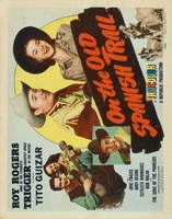 On the Old Spanish Trail movie poster (1947) picture MOV_1dd60175