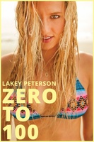 Lakey Peterson: Zero to 100 movie poster (2013) picture MOV_1dd60593