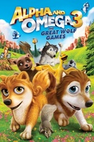 Alpha and Omega 3: The Great Wolf Games movie poster (2014) picture MOV_1e296209