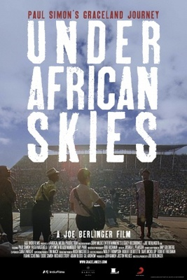 Under African Skies movie poster (2012) poster MOV_1e47b474
