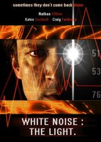 White Noise 2: The Light movie poster (2007) picture MOV_1e4c6033