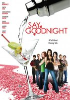 Say Goodnight movie poster (2007) picture MOV_1eb101f2