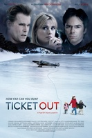 Ticket Out movie poster (2010) picture MOV_1f0e08c1