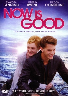Now Is Good movie poster (2012) poster MOV_1f22dfc5