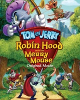 Tom and Jerry: Robin Hood and His Merry Mouse movie poster (2012) picture MOV_1f564201