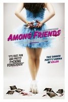 Among Friends movie poster (2012) picture MOV_1f674b04