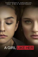 A Girl Like Her  movie poster (2015 ) picture MOV_1p4c8co0