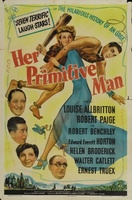 Her Primitive Man movie poster (1944) picture MOV_2004dfef
