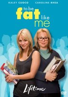 To Be Fat Like Me movie poster (2007) picture MOV_2015c1aa