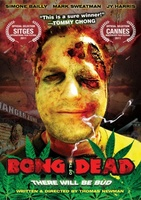 Bong of the Dead movie poster (2009) picture MOV_4ab66a7c