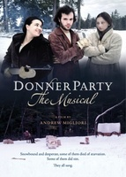 Donner Party: The Musical movie poster (2013) picture MOV_21b6005f