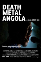 Death Metal Angola movie poster (2012) picture MOV_22062868