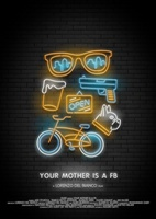 Your Mother Is a FB movie poster (2013) picture MOV_2243e76f