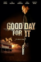 Good Day for It movie poster (2011) picture MOV_227680a3