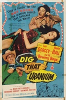 Dig That Uranium movie poster (1955) picture MOV_2348a7ab