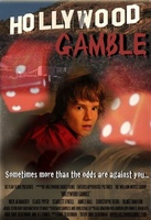Hollywood Gamble movie poster (2012) picture MOV_23707186