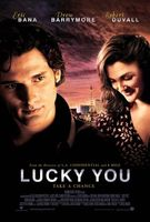 Lucky You movie poster (2007) picture MOV_240a5a61