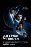 Illegal Tender movie poster (2007) picture MOV_246b7057