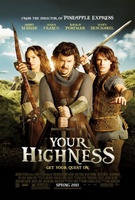 Your Highness movie poster (2011) picture MOV_251bea89