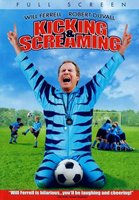 Kicking And Screaming movie poster (2005) picture MOV_252199c0