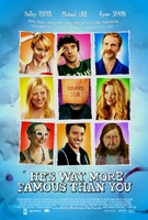 He's Way More Famous Than You movie poster (2012) picture MOV_254c7031