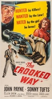 The Crooked Way movie poster (1949) picture MOV_2558c7ff