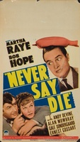 Never Say Die movie poster (1939) picture MOV_2576514e