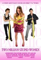 Two Million Stupid Women movie poster (2009) picture MOV_259b619c