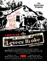 When the Levees Broke: A Requiem in Four Acts movie poster (2006) picture MOV_25ca7ed2