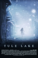 Tule Lake movie poster (2012) picture MOV_25dc1a27