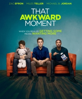 That Awkward Moment movie poster (2014) poster MOV_2699459d