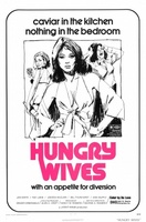 Hungry Wives movie poster (1972) picture MOV_2715e562
