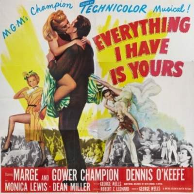 Everything I Have Is Yours movie poster (1952) poster MOV_275a3c87
