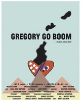 Gregory Go Boom movie poster (2013) picture MOV_279a67fb