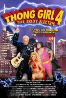 Thong Girl 4: The Body Electric movie poster (2010) picture MOV_281098f3